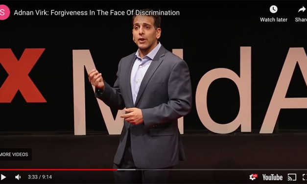 ADNAN VIRK: FORGIVENESS IN THE FACE OF DISCRIMINATION